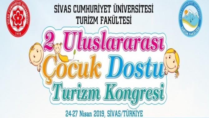2. Uluslararası Çocuk Dostu Turizm Kongresi Sivas'ta
