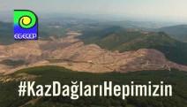 EGEÇEP'ten Kaz Dağları savunucularına kesilen cezaya tepki