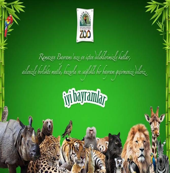 Faruk Yalçın Hayvanat Bahçesi ve Botanik Parkı Bayram Mesajı Yayınladı
